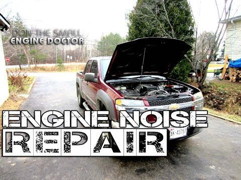 Easy Engine Noise Repair On Chevy Colorado, GMC Canyon, Blazer