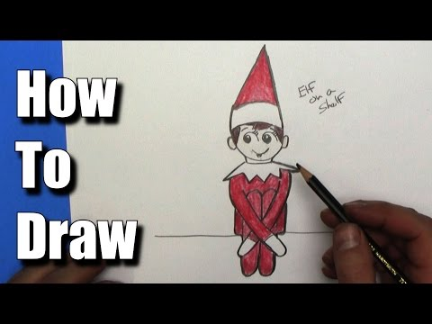 How To Draw Elf On The Shelf Easy Step By Step Youtube