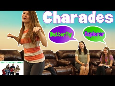 Charades With The Family  That YouTub3 Family