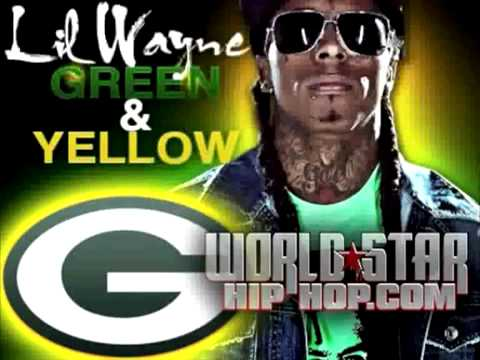 Lil Wayne- Green & Yellow