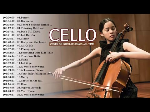 Top Cello s of Popular Songs 2018  Best Instrumental Cello s All Time