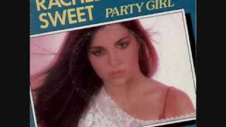 Rachel Sweet - Party Girl (1981)