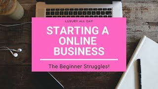 Starting an Online Business as a Beginner 2018!