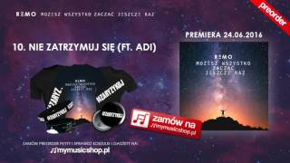 Remo ft. Adi - Nie Zatrzymuj Się