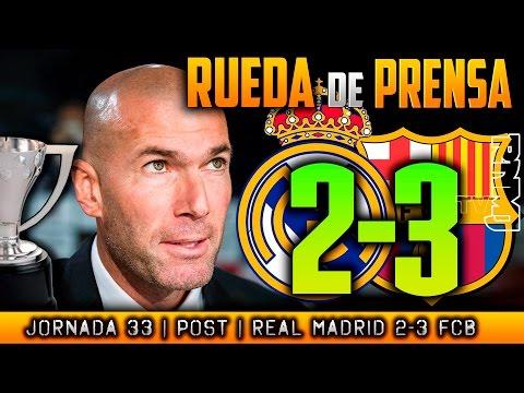 Real Madrid 2-3 FC Barcelona Rueda de prensa | POST LIGA JORNADA 33