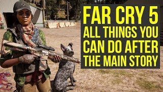 Far Cry 5 Tips ALL THINGS You Can Do After You Beat The Game (Far Cry 5 Tips And Tricks)