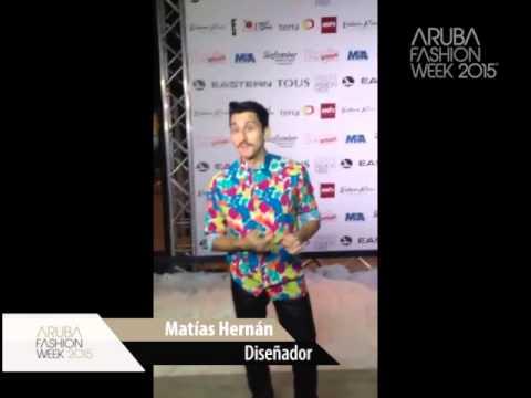 Ambassador of the Aruba Fashion Week 2015. Matías Hernán (Chile)