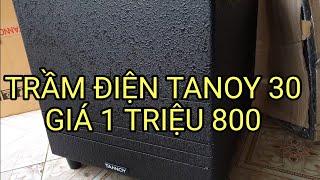 Test Sub Tanoy 30 giá 1 triêu 800k