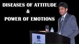 DISEASES OF ATTITUDE & POWER OF EMOTIONS #HINDI SPEECH # SONU SHARMA