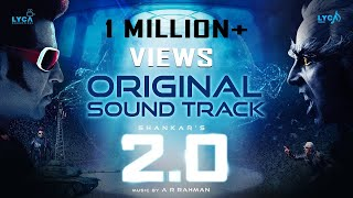 2.0 Original Sound Track | Rajinikanth, Akshay Kumar, Amy Jackson | Shankar | A.R. Rahman