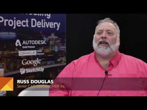 AU Vision 2014: Russ Douglas, HDR Inc.