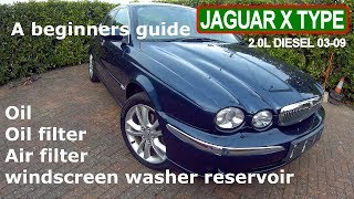 Jaguar X type 2.0L diesel Oil and filters change 03-09 (A Beginners Guide)