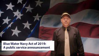 PSA: Blue Water Navy Vietnam Veterans Act of 2019