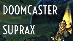 WoW Guide - Doomcaster Suprax - Argus Rare