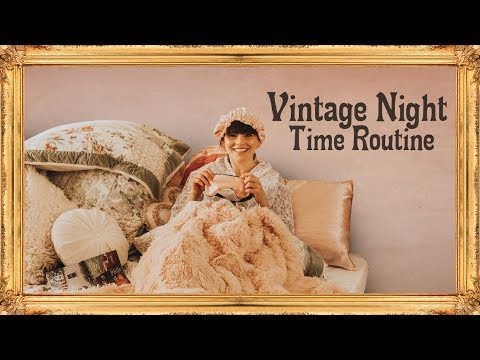 Vintage Nighttime Beauty Routine
