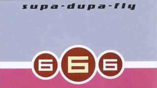 666 - Supa-Dupa-Fly (XXL Mix) (2001)