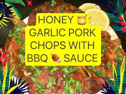 Cooking It Up With Mommy Isabel - Honey Garlic Pork Chops With BBQ Sauce