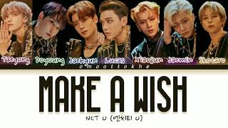 Download Nct U Make A wish Lyrics ( Nct U Make A Wish 가사) [Han/Rom/Eng]