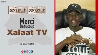 Xalaat TV a réussi sa journée - Jajeuf Sénégal 🇸🇳 @Xalaat TV