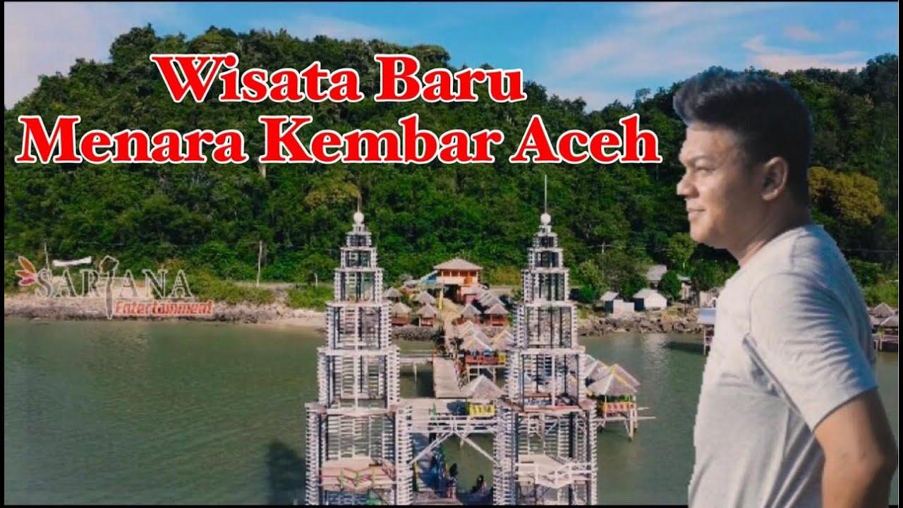 Menara Kembar Aceh Wisata Aceh Viral Terbaru Youtube