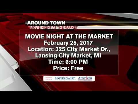 Around Town: 2/21/17: Movie Night at the Market