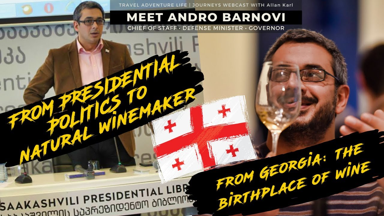 From Minister of Defense…Chief of Staff…Governor to Winemaker | Journeys Webcast 10 | Andro Barnovi