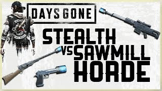 STEALTH VS SAWMILL HORDE CHALLENGE  - DAYS GONE - KILLING THE SAWMILL HORDE IN STYLE
