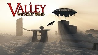 A Valley Without Wind 1.1 Trailer