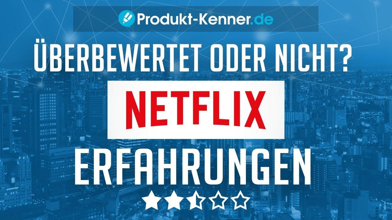 Erfahrungen Netflix