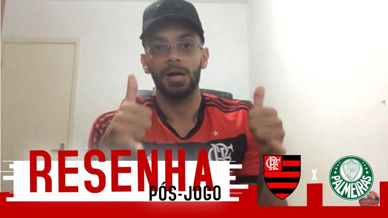 RESENHA PÓS-JOGO - Palmeiras 1x1 Flamengo - Brasileirão ...