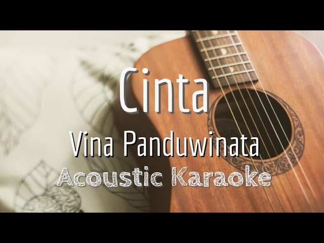 Cinta Vina Panduwinata Acoustic Karaoke Youtube