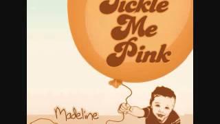Go Die - Tickle Me Pink
