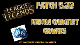 league of legends new iceborn gauntlet op with patch 5 22 increase size effect huge aoe