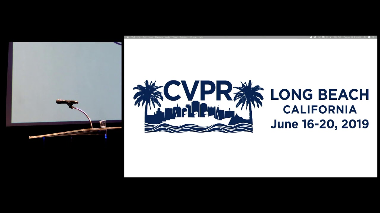 CVPR 2019 Oral Session 1-1A: Deep Learning