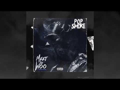 Pop Smoke – Meet the Woo (Official Audio)