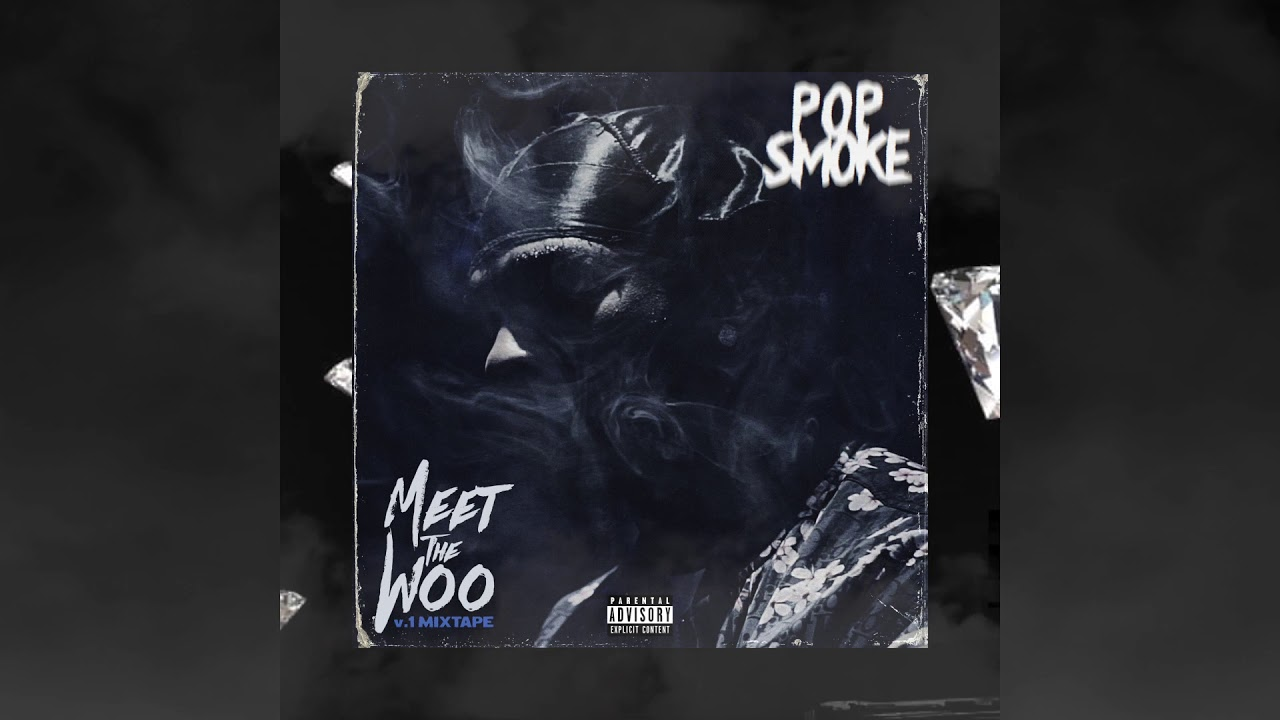 Download Pop Smoke - Meet the Woo (Official Audio)