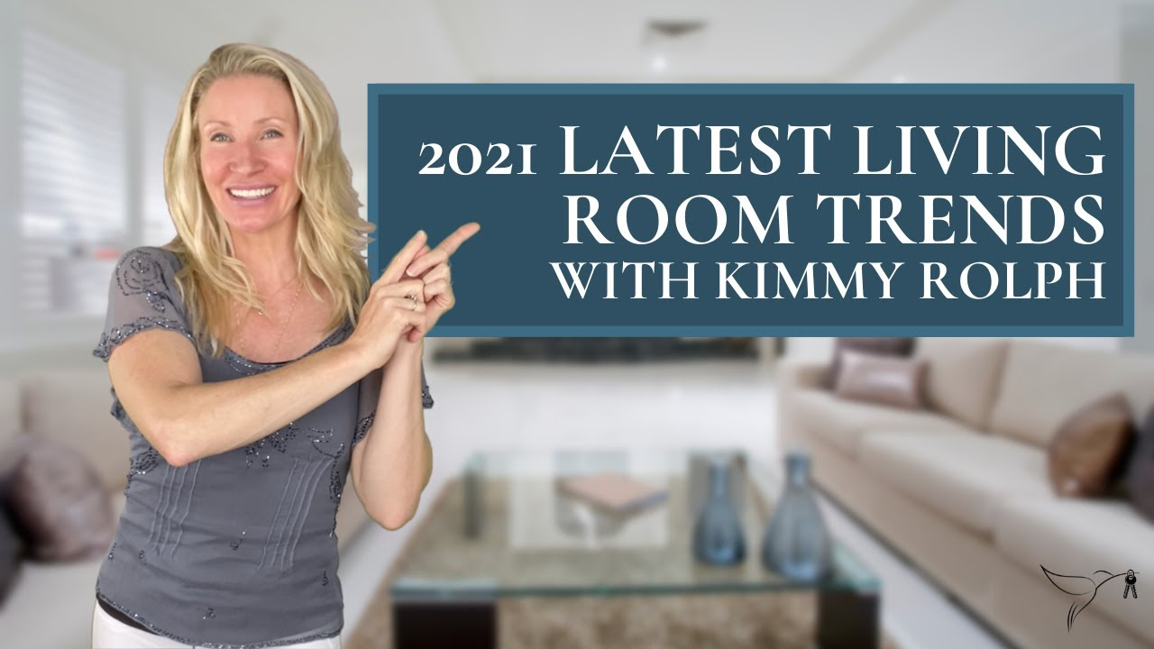 🛋️🏡Luxury Living Room Design for 2021 with Top Realtor Kimmy Rolph
