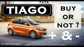 TATA TIAGO | TATA TIAGO 2017 REVIEW |TIAGO :SHOULD YOU BUY IT? : ASY CARDRIVE