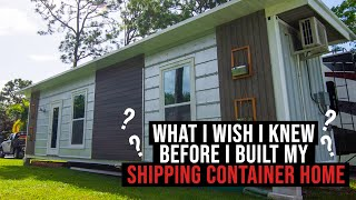 What I wished I knew before building my Shipping Container Home