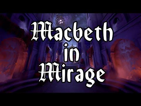 ~Macbeth in Mirage~