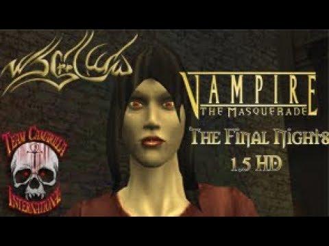 VTM The Final Nights 1.5 HD | Assamite | Episode 1