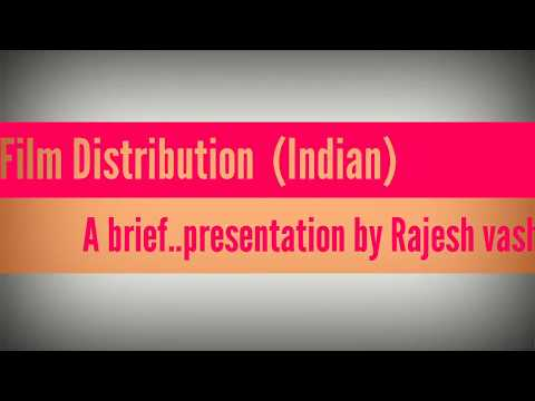 Film distribution # indian film# brief presentation # famous