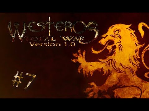 Westeros: Total War 1.0 BETA - House Lannister #7 - Good King Joffrey