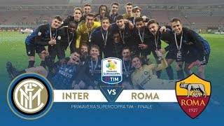 Inter vs. Roma 2-1 - Supercoppa Primavera TIM 2017 | Highlights