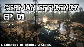 German Efficiency Ep. 01 (Company of Heroes 2 Online) HD 1080p 60FPS