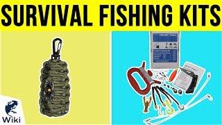 10 Best Survival Fishing Kits 2019