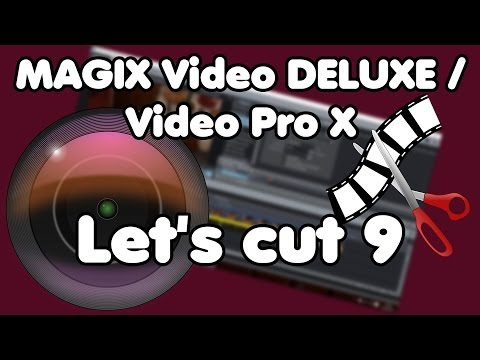 Kostenlose Musik für Youtube ?! MAGIX Video Deluxe / Pro X Tipps (Lets cut 9)