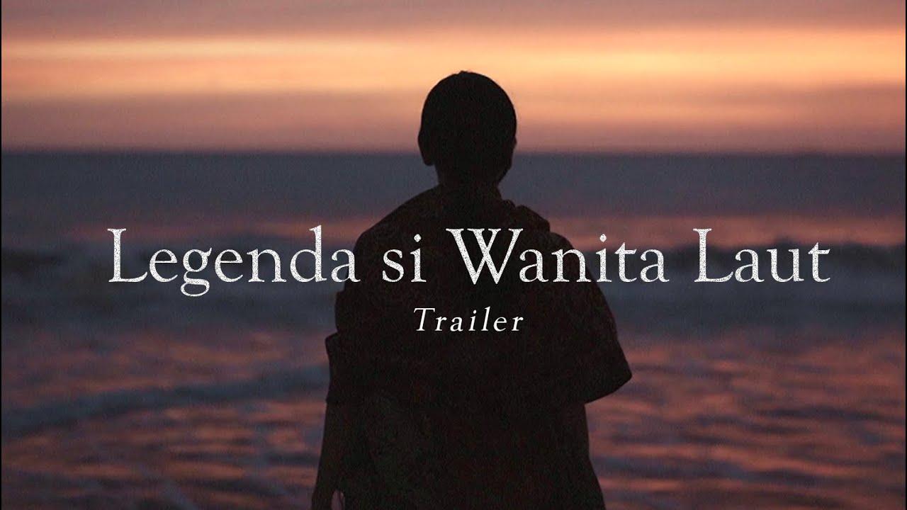 LEGENDA SI WANITA LAUT - Trailer