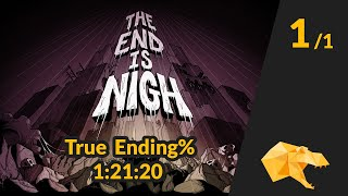 The End is Nigh True Ending Speed Run in 1:21:20