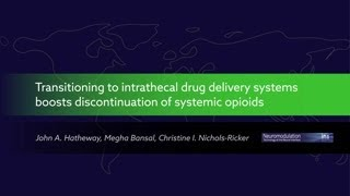 Transitioning to intrathecal drug delivery systems boosts discontinuation of systemic opioids